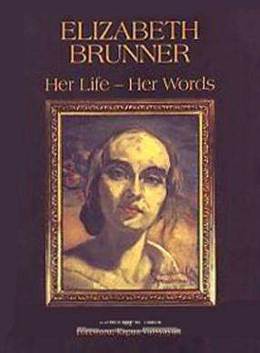 Elizabeth Brunner: Her Life, Her Words