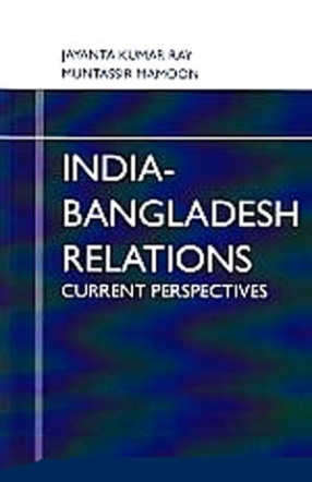 India-Bangladesh Relations: Current Perspectives