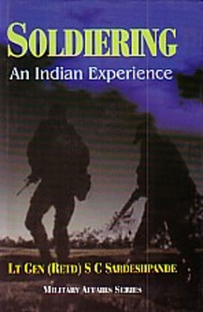 Soldiering: An Indian Experience