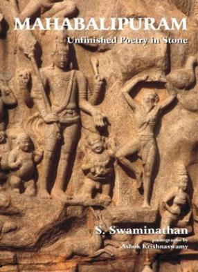 Mahabalipuram: Unfinished Poetry in Stone