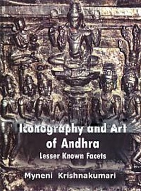 Iconography and Art of Andhra: Lesser Known Facets