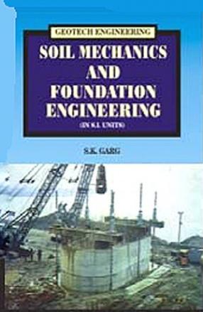 Soil Mechanics and Foundation Engineering