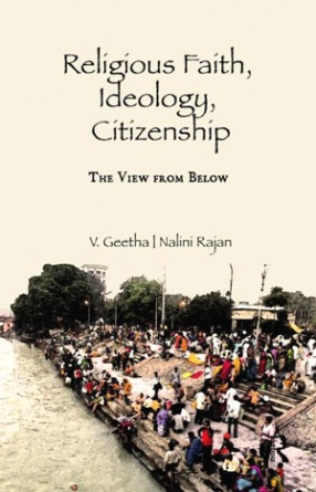 Religious Faith, Ideology, Citizenship: The View from Below