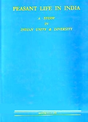 Peasant Life in India: A Study in Indian Unity & Diversity