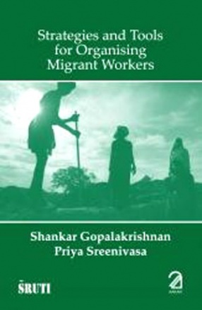 Strategies and Tools for Organising Migrant Workers