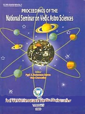 Proceedings of the National Seminar on Vedic Astro Sciences