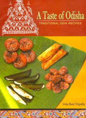 A Taste of Odisha: Traditional Odia Recipes