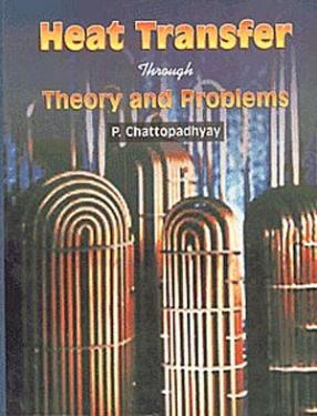 Heat Transfer through Theory & Problems