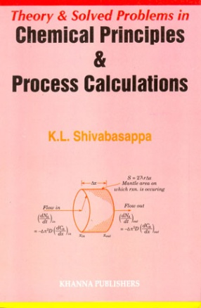Theory and Solved Problems in Chemical Principles and Process Calculations