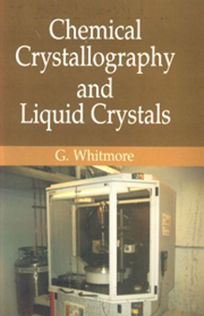 Chemical Crystallography And Liquid Crystals