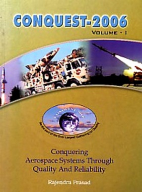 Conquering Aerospace Systems Through Quality and Reliability: CONQUEST-2006  (In 2 Volumes, With CD)