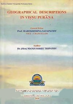 Geographical Descriptions in Visnu Purana