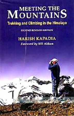 Meeting the Mountains: Trekking and Climbing in the Himalaya