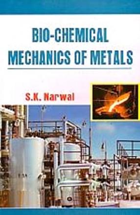 Bio-Chemical Mechanics of Metal