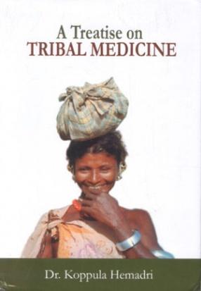 A Treatise on Tribal Medicine