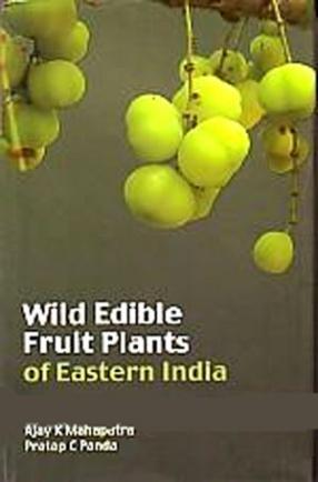 Wild Edible Fruit Plants of Eastern India