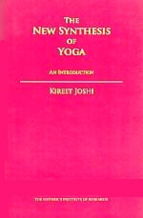 The New Synthesis of Yoga: An Introduction