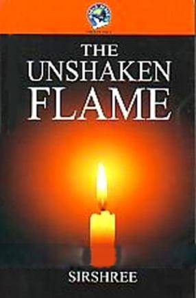 The Unshaken Flame