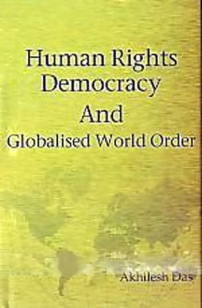 Human Rights, Democracy and Globalised World Order