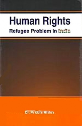 Human Rights: Refugee Problem in India