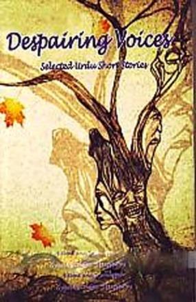 Despairing Voices: A Collection of Modern Urdu Short Stories