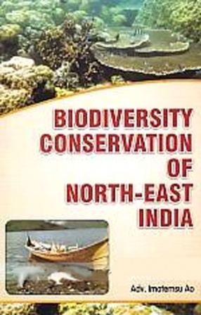 Biodiversity Conservation of North-East India