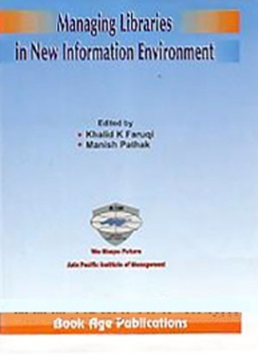 Managing Libraries in New Information Environment: Proceedings of the National Conference Held During 7th & 8th January 2011