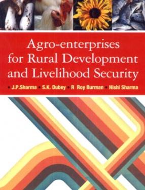 Agro Enterprises for Rural Development and Livelihood Security