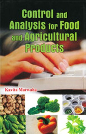 Control and Analysis for Food and Agricultural Products