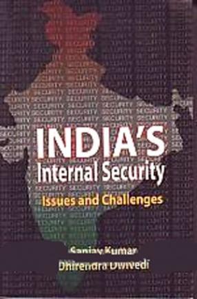 India's Internal Security: Issues and Challenges