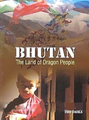 Bhutan: The Land of Dragon People