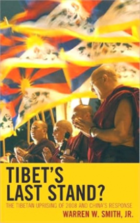 Tibet's Last Stand: The Tibetan Uprising of 2008 and Chinas Response