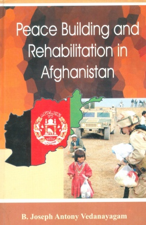 Peace Building and Rehabilitation in Afghanistan
