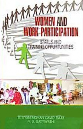 Women and Work Participation: Status and Training Opportunities