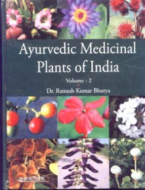 Ayurvedic Medicinal Plants of India, Volume 2