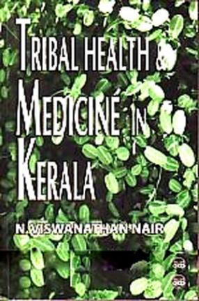 Tribal Health and Medicine In Kerala