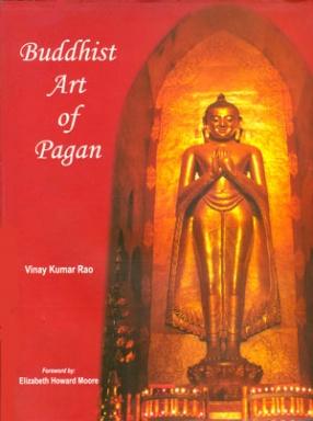 Buddhist Art of Pagan (In 2 Volumes)