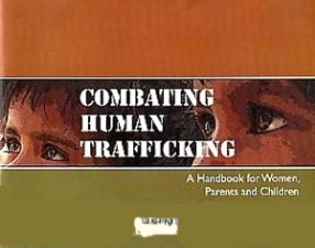 Combating Human Trafficking: A Handbook for Women, Parents and Children
