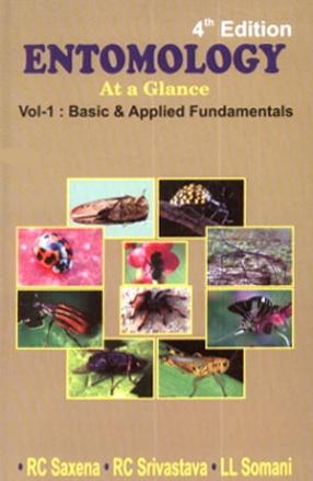 Entomology: At a Glance (Volume I: Basic and Applied Fundamentals)