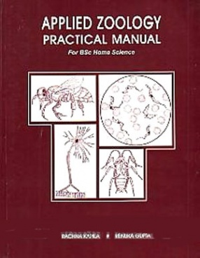 Applied Zoology Practical Manual: For B.Sc Home Science