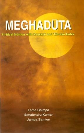 Meghaduta: Critical Edition with Sanskrit and Tibetan Index