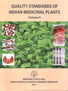 Quality Standards of Indian Medicinal Plants, Volume IX