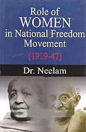 Role of Women in National Freedom Movement, 1919-47