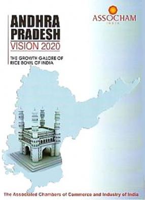 Andhra Pradesh Vision 2020: The Growth Galore of Rice Bowl of India