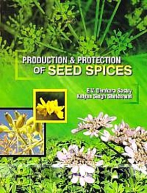 Production and Protection of Seed Spices