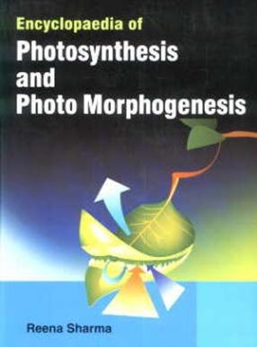Encyclopaedia of Photosynthesis and Photo Morphogenesis