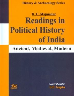 Readings in Political History of India: Ancient, Medieval, Modern