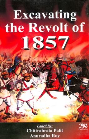 Excavating the Revolt of 1857