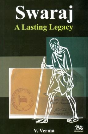 Swaraj: A Lasting Legacy