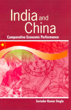 India and China: Comparative Economic Performance